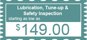 $149.00 - Lubrication, Tune-up & Safety Inspection