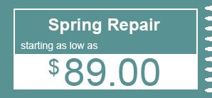 $89.00 - Spring Repair